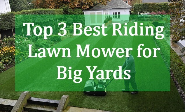 Best Riding Lawn Mower for Large Yards