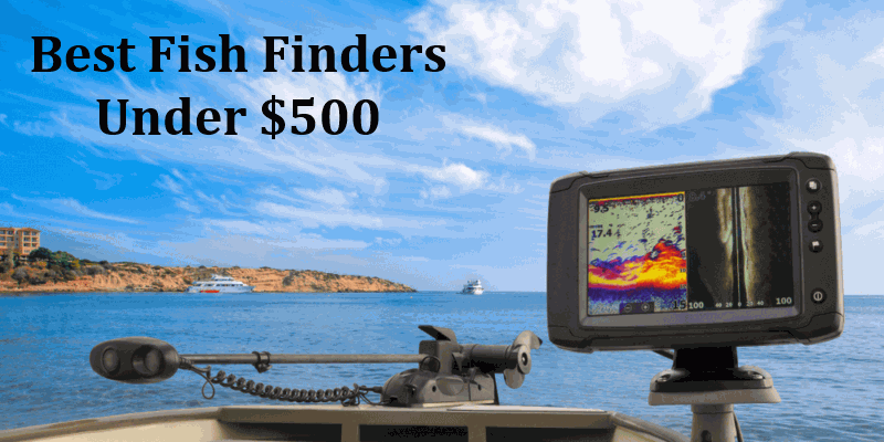 best fish finders under 500